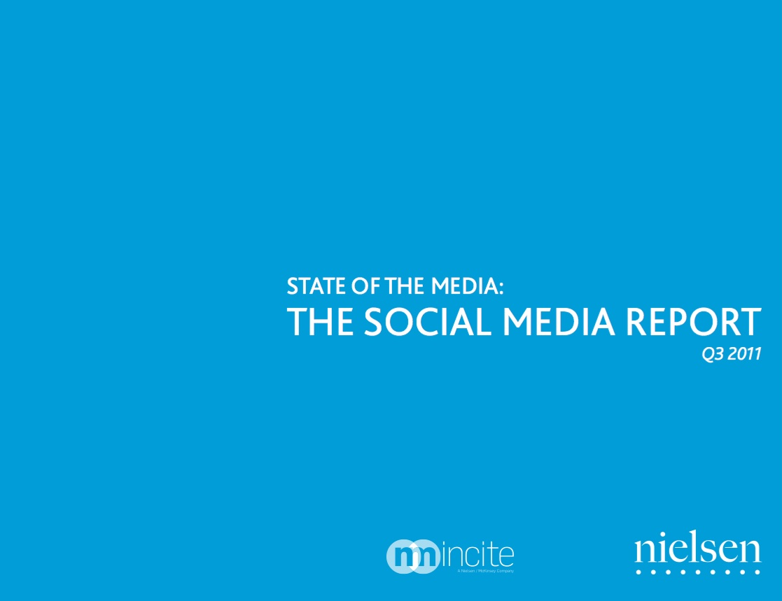 State of the Media: The Social Media Report for Q3 2011 by Nielsen